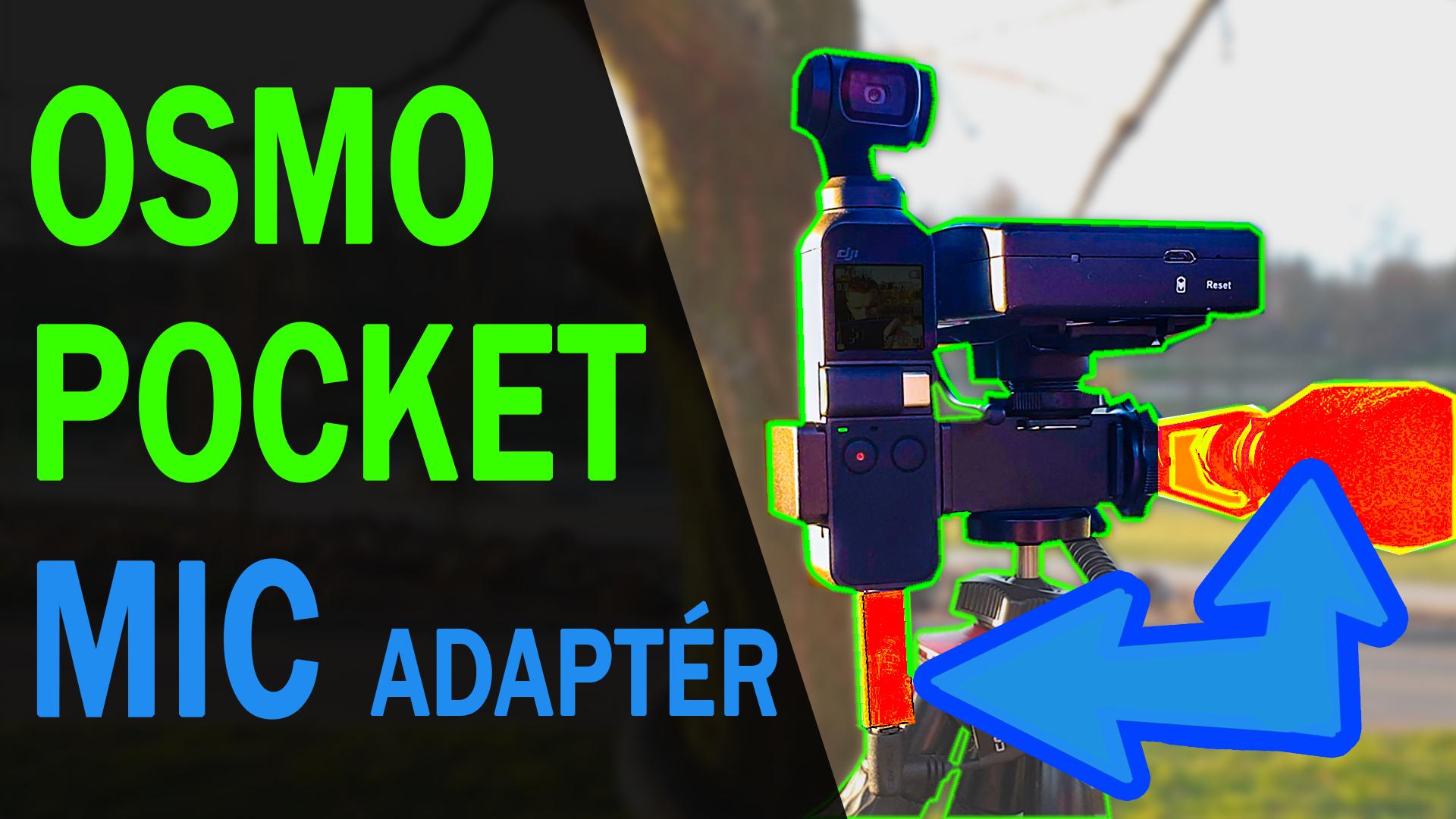 Externí mikrofony pro DJI OSMO POCKET - 3,5 mm MIC adaptér - co, jak a proč
