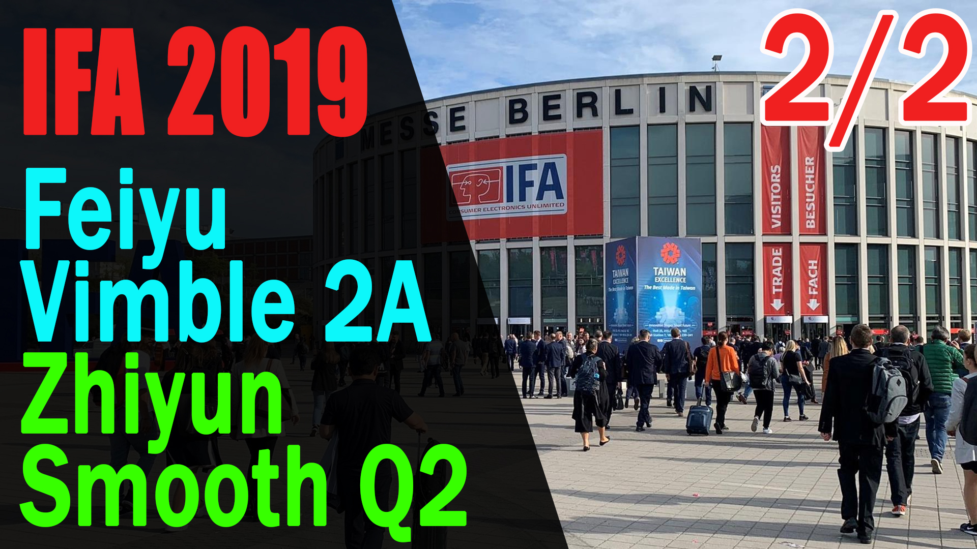 IFA 2019 (2/2) - Zhiyun Smooth Q2 a Feiyu Vimble 2A