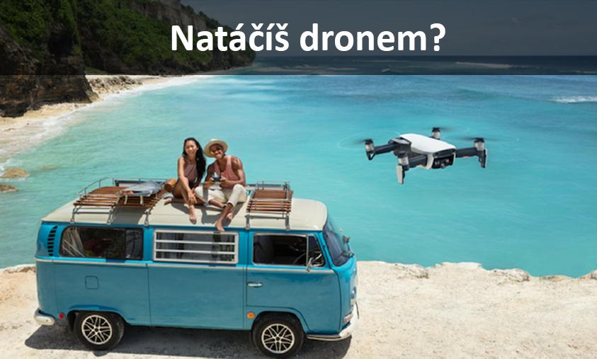 Natáčím videa dronem