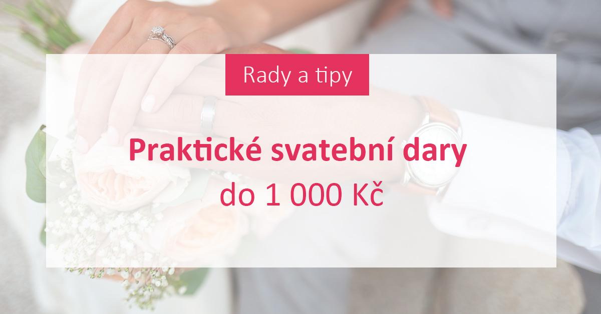 Praktické svatební dary do 1 000 Kč - Rady a tipy