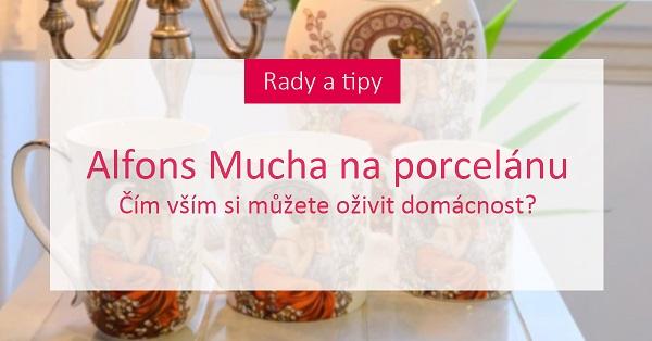 Alfons Mucha na porcelánu: Čím vším si můžete oživit domácnost?