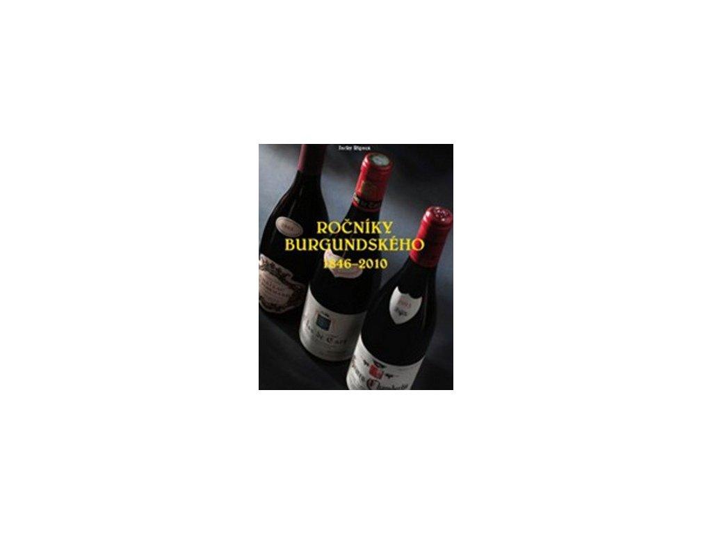 Ročníky burgundského 1846-2010