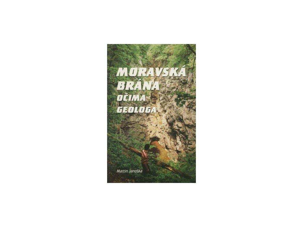 Moravská brána očima geologa