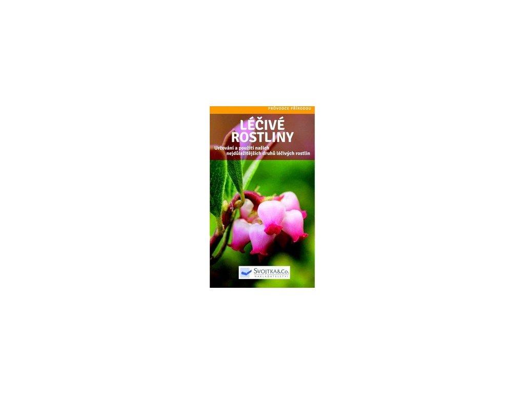 Léčivé rostiny. Průvodce přírodou