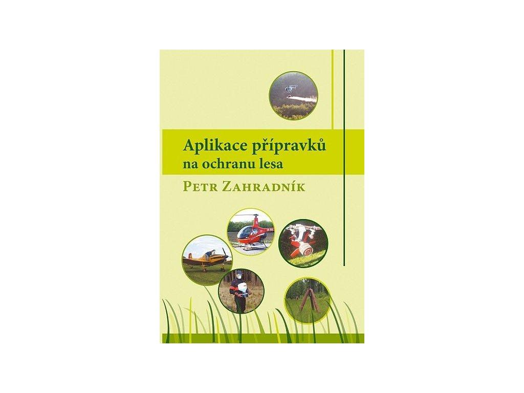 Aplikace přípravků na ochranu lesa
