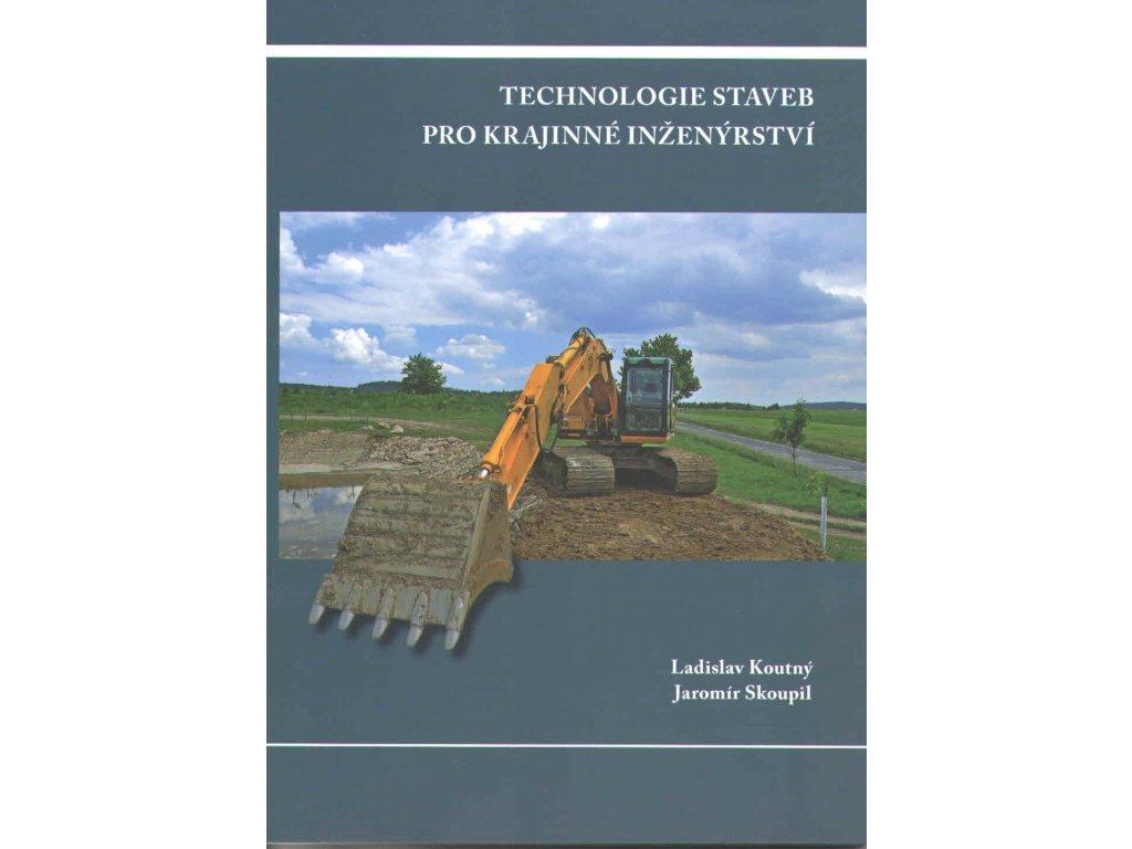 Technologie staveb pro krajinné inženýrství