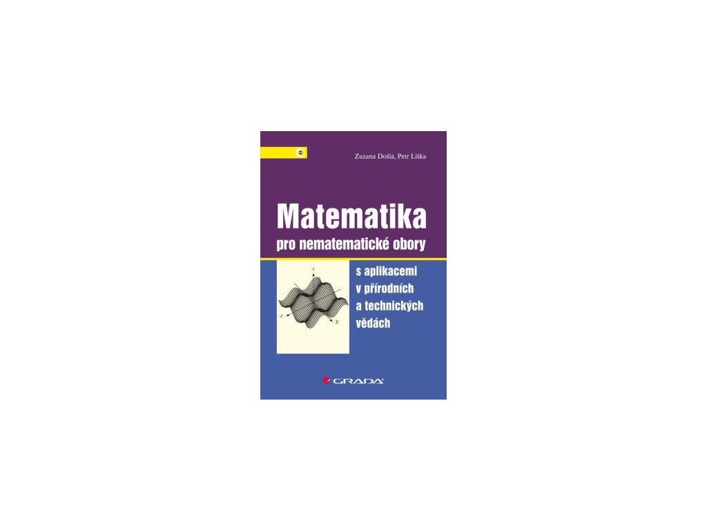 Matematika pro nematematické obrory s aplikacemi v přírodních a technických vědách