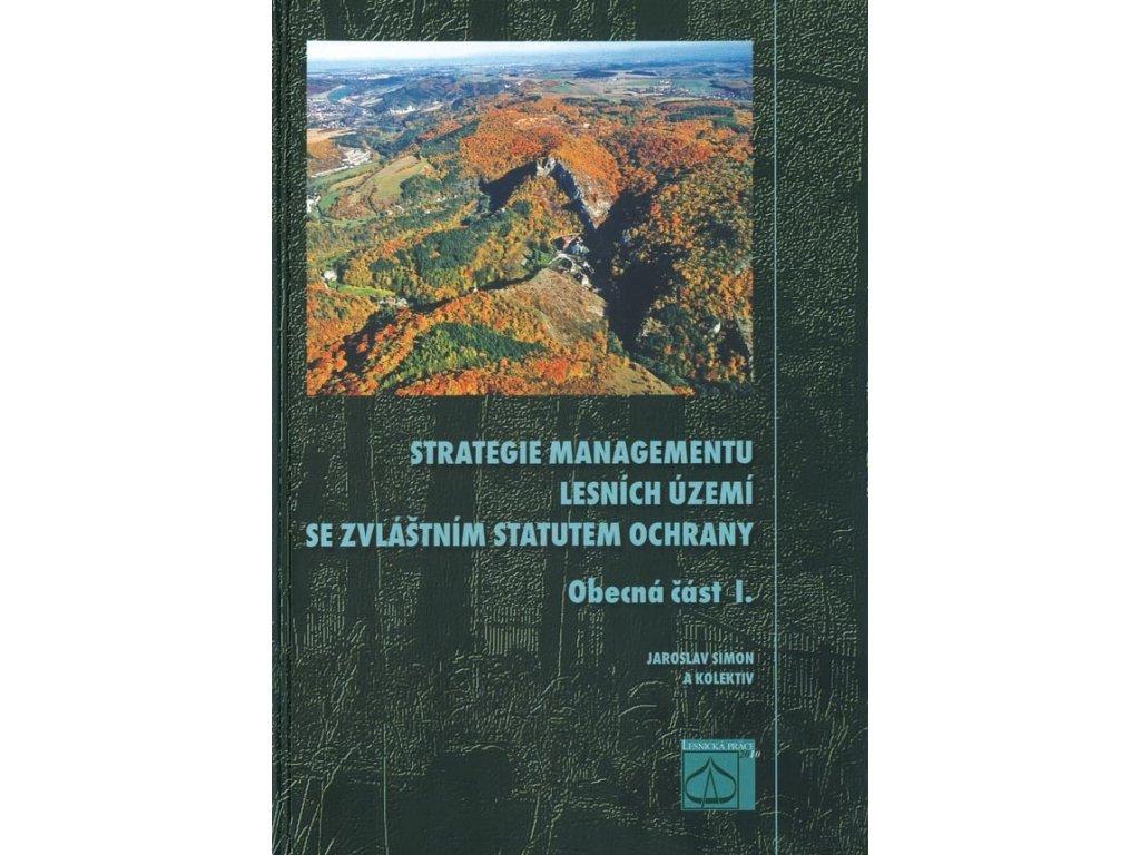 Strategie managementu lesních území se zvláštním statutem ochrany