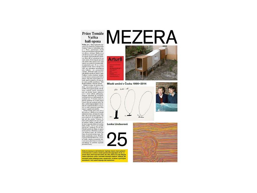 Mezera. Mladé umění v Česku 1990-2014