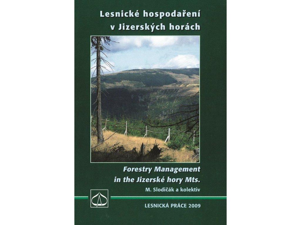 Lesnické hospodaření v Jizerských horách