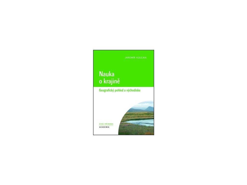 Nauka o krajině. Geografický pohled a východiska