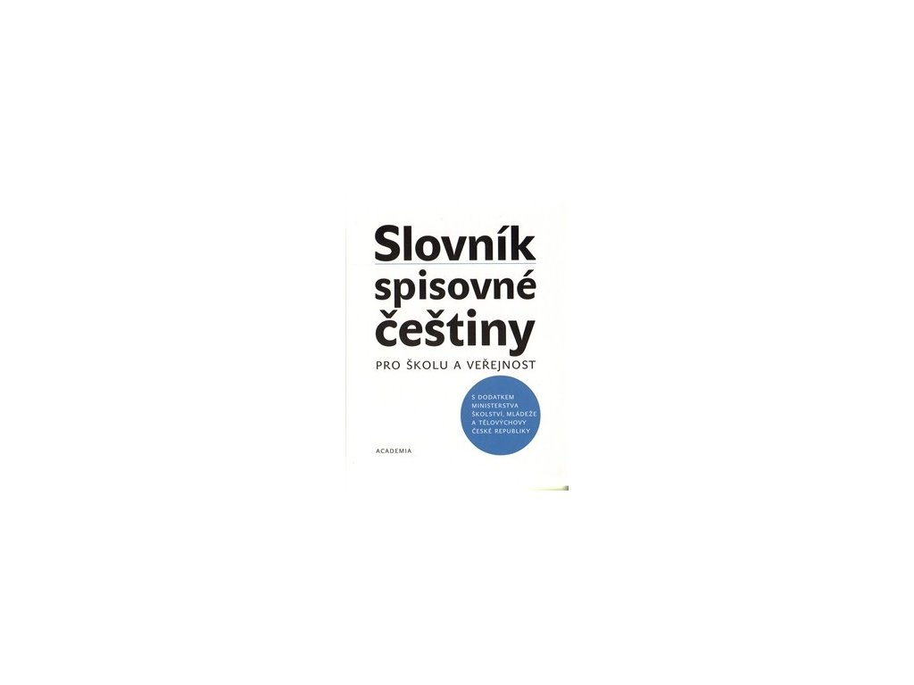 Slovník spisovné češtiny pro školu a veřejnost