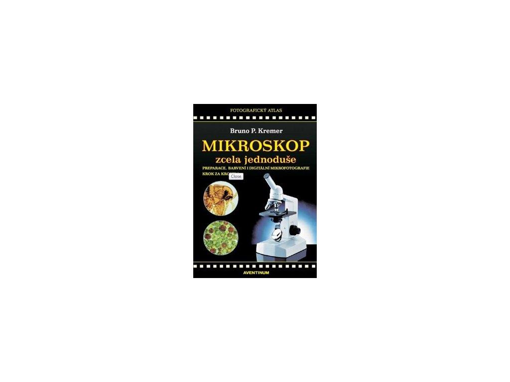 Mikroskop zcela jednoduše