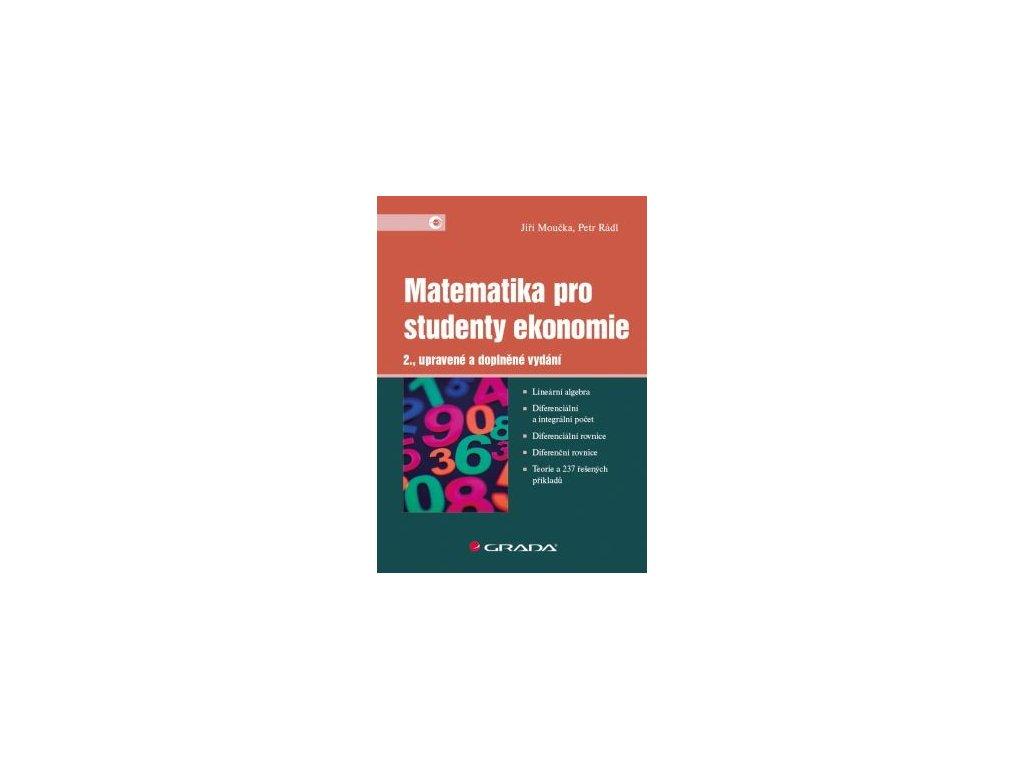 Matematika pro studenty ekonomie. 2., upravené a doplněné vydání