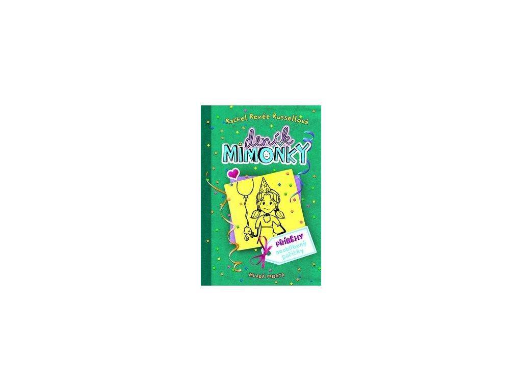 Deník mimoňky. Příběhy neoblibený pařičky