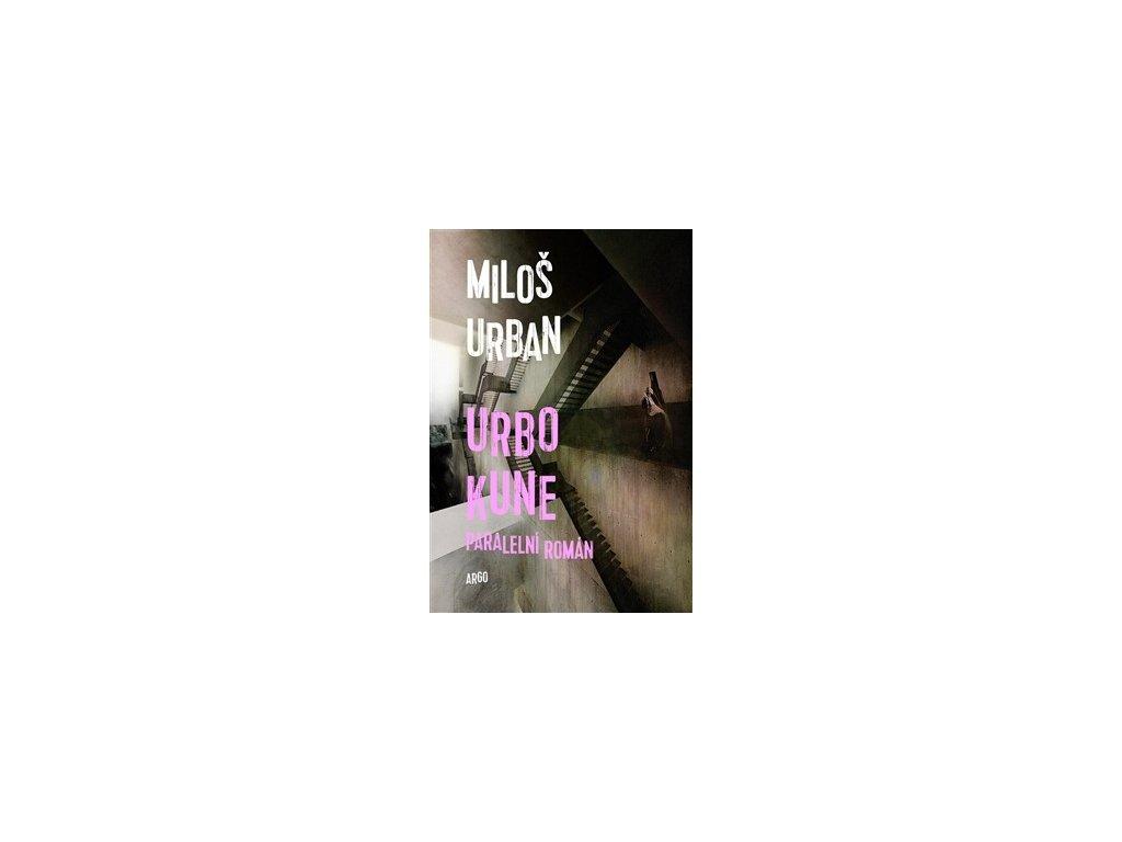 Urbo Kune. Paralelní román