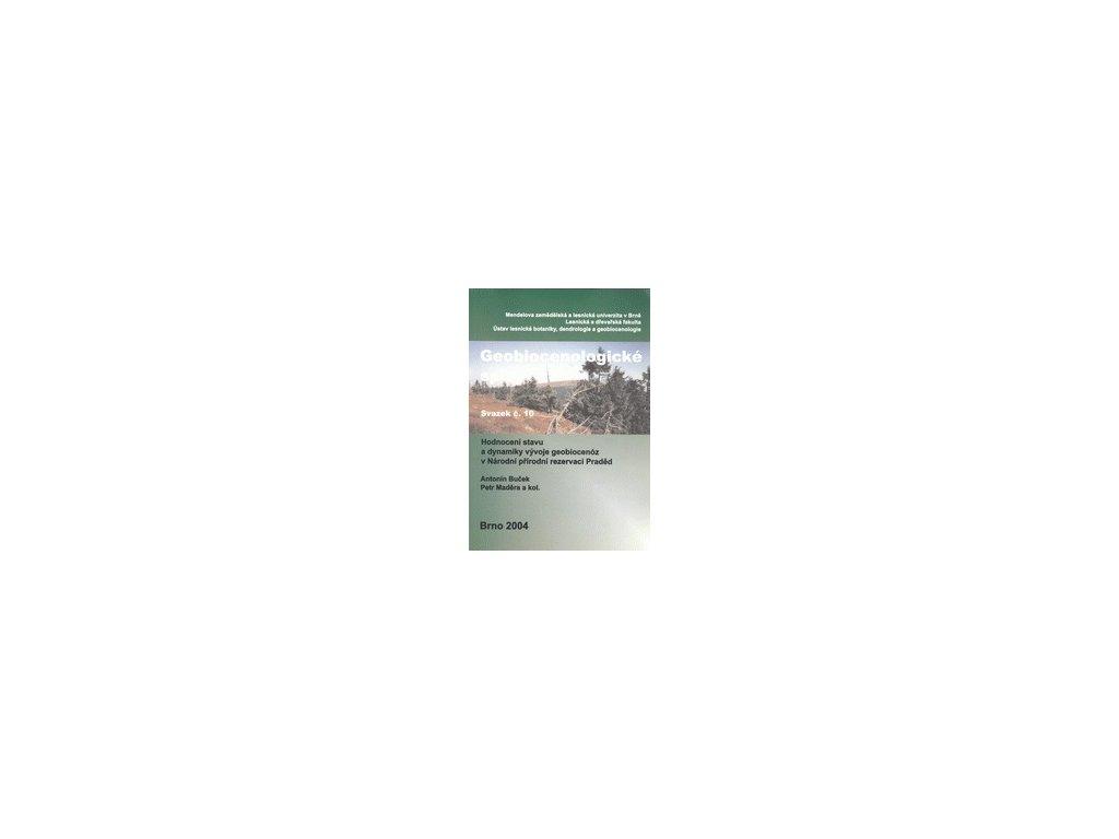 Hodnocení stavu a dynamiky vývoje geobiocenóz v Národní přírodní rezervaci Praděd