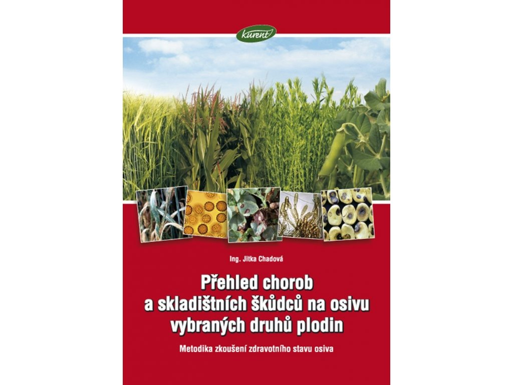 Přehled chorob a skladištních škůdců na osivu vybraných plodin