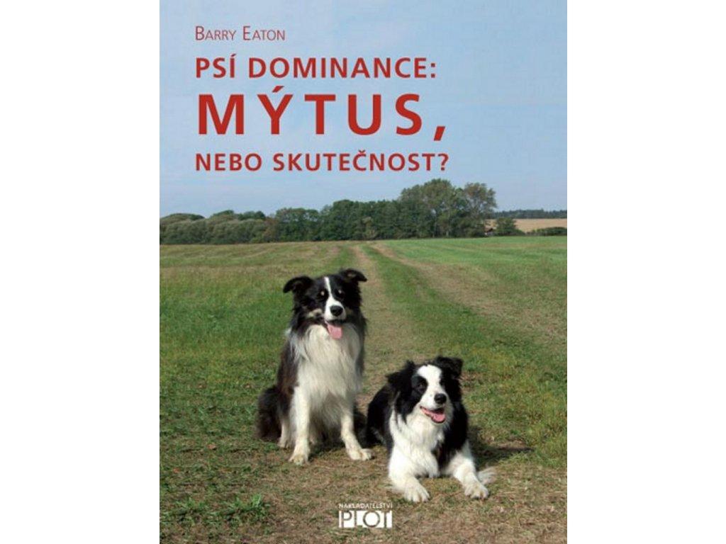 Psí dominance: Mýtus, nebo skutečnost?