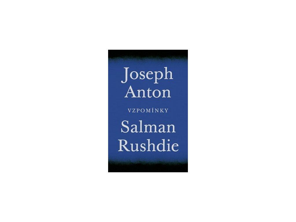 Joseph Anton. Vzpomínky