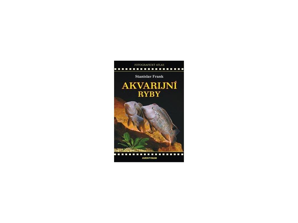 Akvarijní ryby. Fotografický atlas
