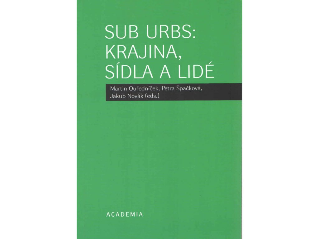 Sub Urbs: krajina, sídla a lidé