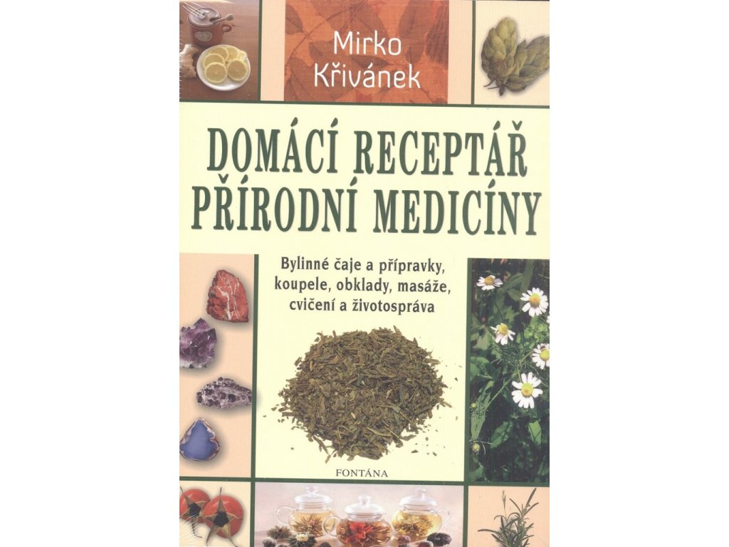Domácí receptář přírodní medicíny