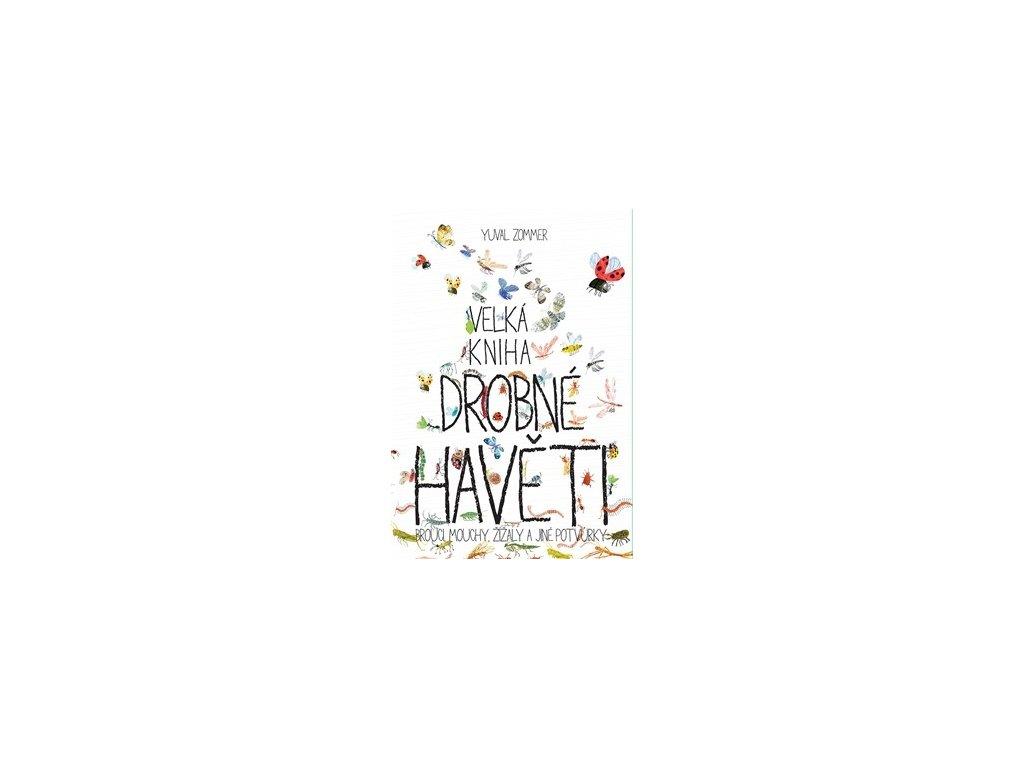 Velká kniha drobné havěti