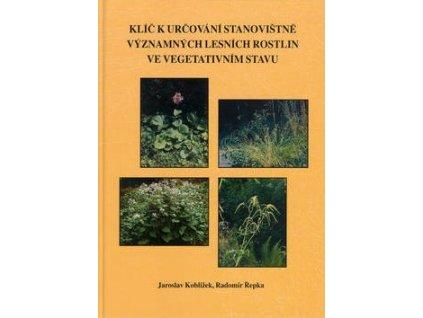 Klíč k určování stanovištně významných lesních rostlin ve vegetativním stavu