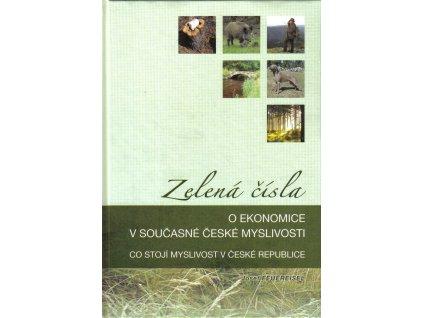 Zelená čísla. O ekonomice v současné české myslivosti