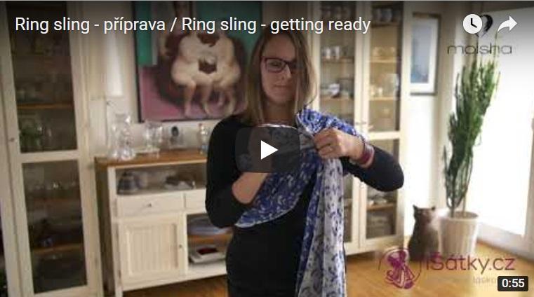 Jak si správně přichystat Ring Sling?