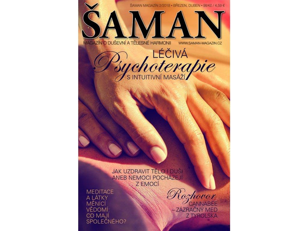 Šaman magazín 2/2018  LÉČIVÁ PSYCHOTERAPIE S INTUITIVNÍ MASÁŽÍ