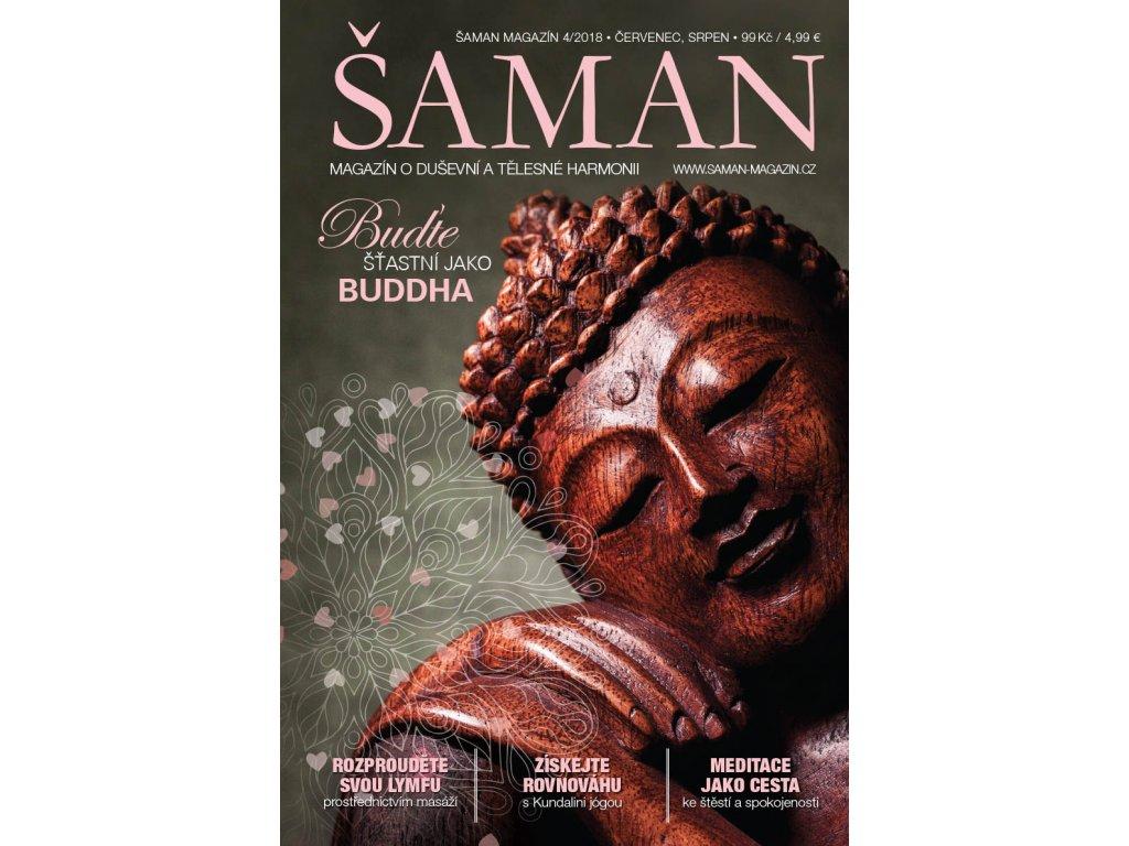 Šaman magazín 4/2018  BUĎTE ŠŤASTNÍ JAKO BUDDHA