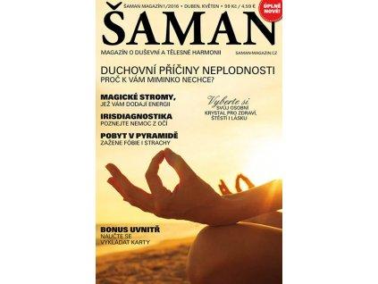 Šaman 1/2016  Obálka časopisu může být v některých místech ohnutá či natržená