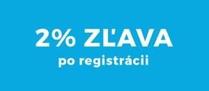 2% zľava po registrácii