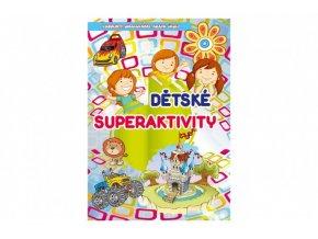 Knížka Dětské superaktivity CZ verze 20x28,5cm