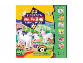 Zvuková kniha Zvieratká na farme Objavuj zvuky SK verzia 19,5x19,5cm