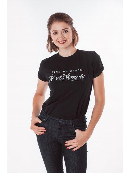 Dámské tričko WILD THINGS černé