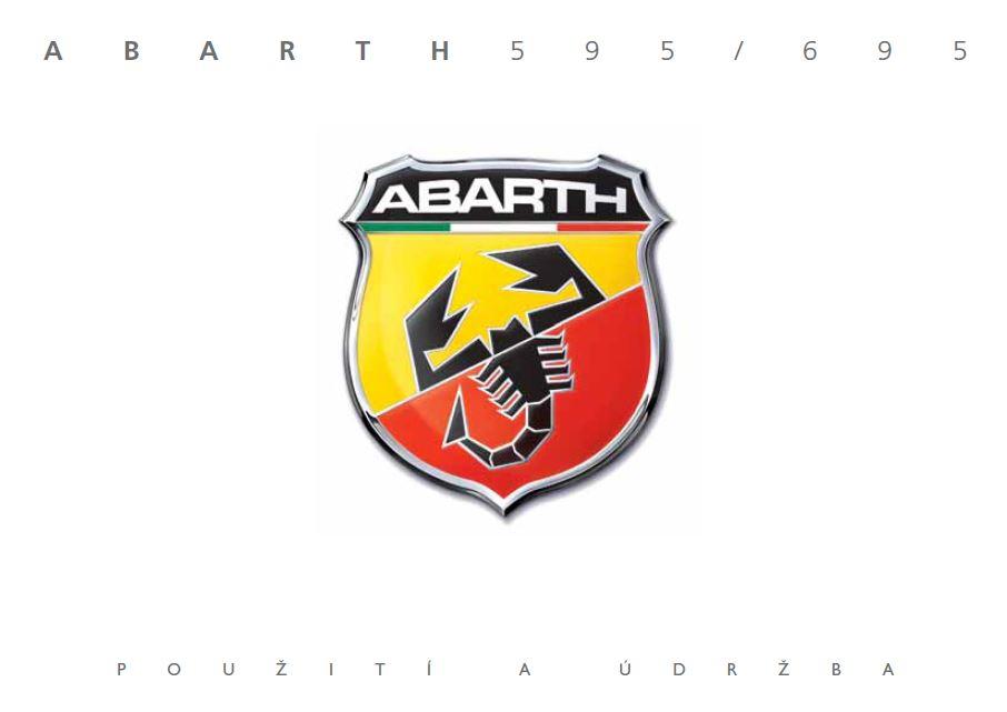 - Návod k použití Abarth 500 2008-2021 Rok výroby: 2021