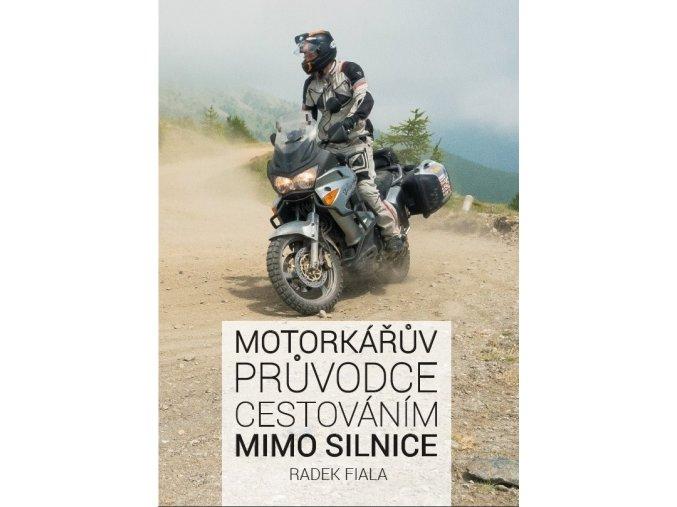 Motorkářův průvodce cestováním mimo silnice
