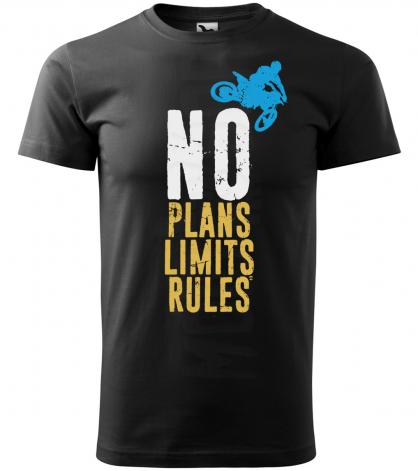 no plans no limits no rules panske moto tricko kratky rukav cierne