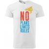 no plans no limits no rules panske moto tricko kratky rukav biele