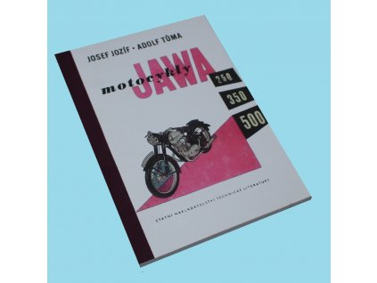 Kniha o motocyklech JAWA 250, 350 PÉRÁK a JAWA 500 OHC