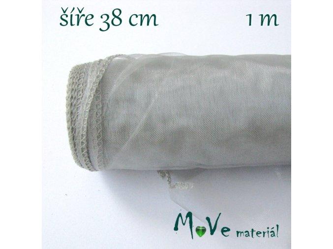 Organza š. 38 cm/ 1m, šedá
