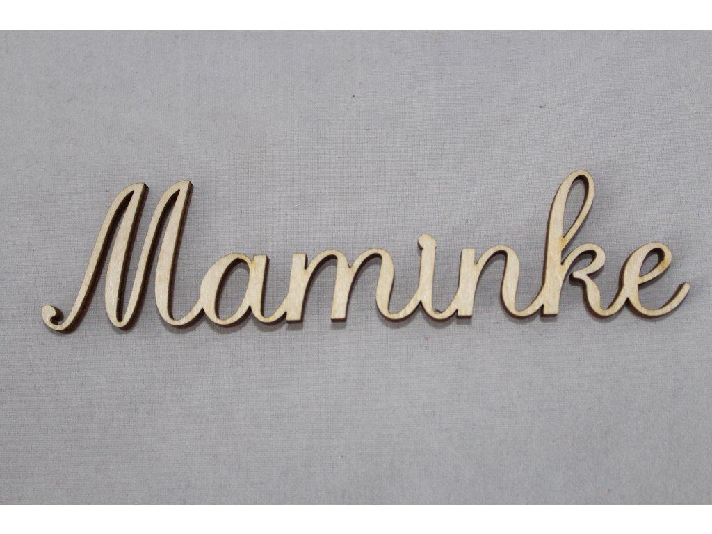 Drevený nápis MAMINKE 12cm