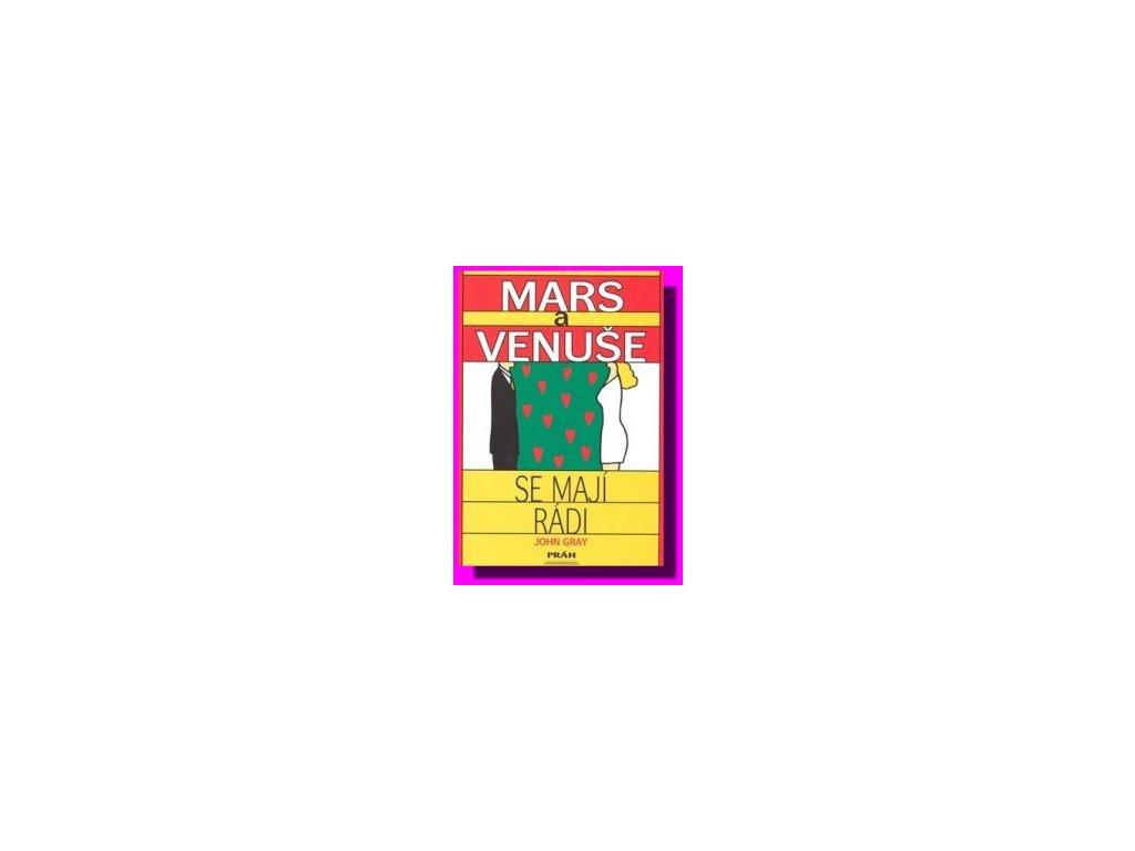 Mars a Venuše se mají rádi - John Gray
