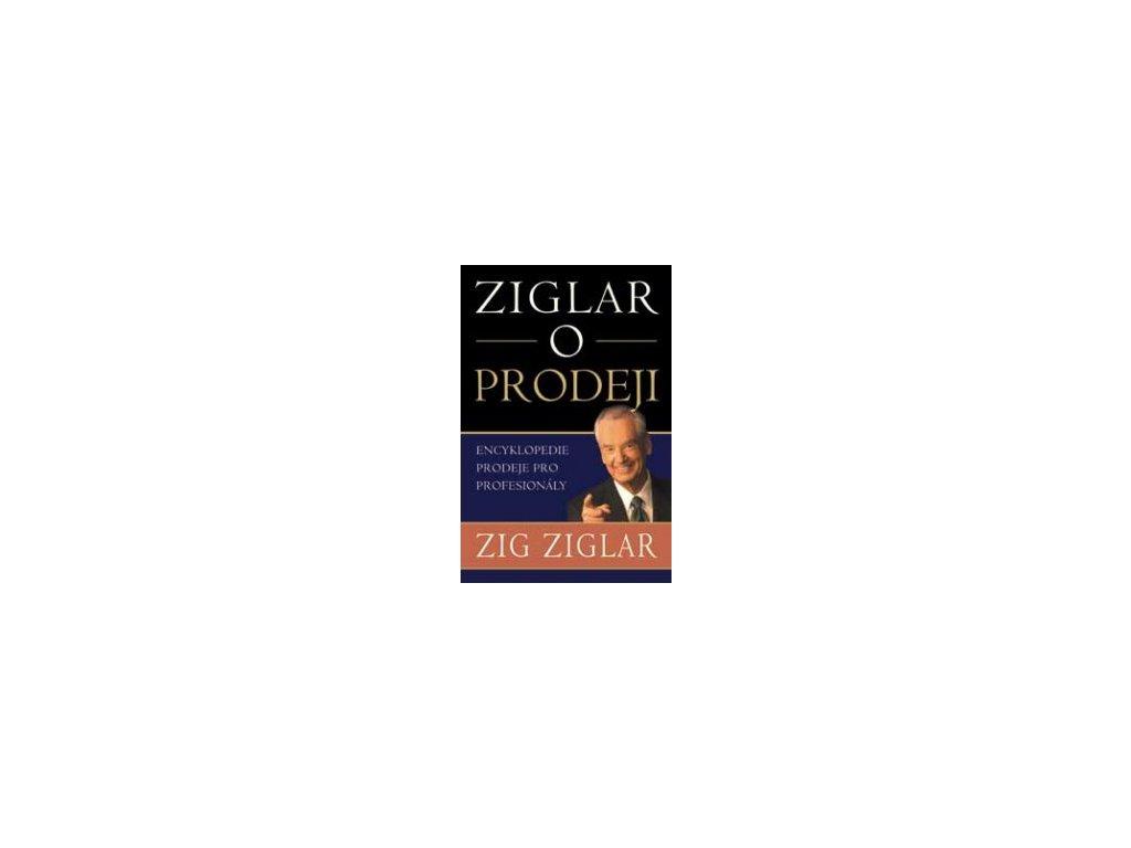 Ziglar o prodeji - Ziglar Zig