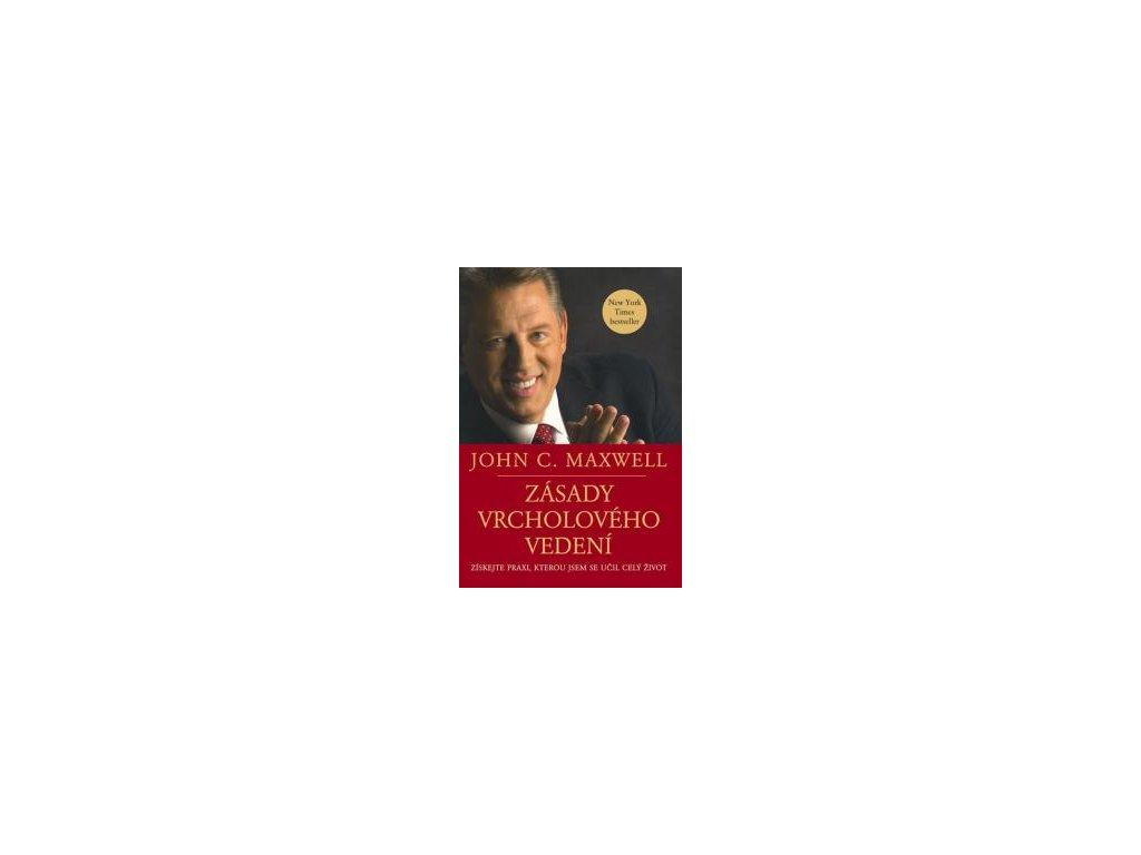 Zásady vrcholového vedení - Maxwell John C.