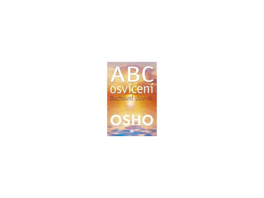ABC osvícení - Duchovní slovník - Osho