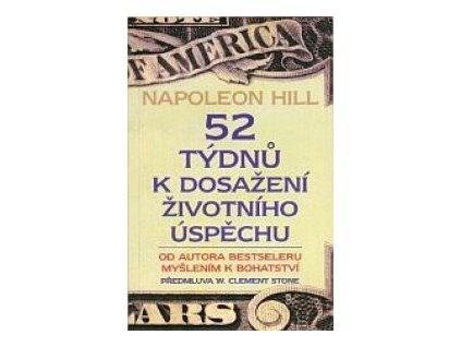 52 týdnů k dosažení životního úspěchu Napoleon Hill